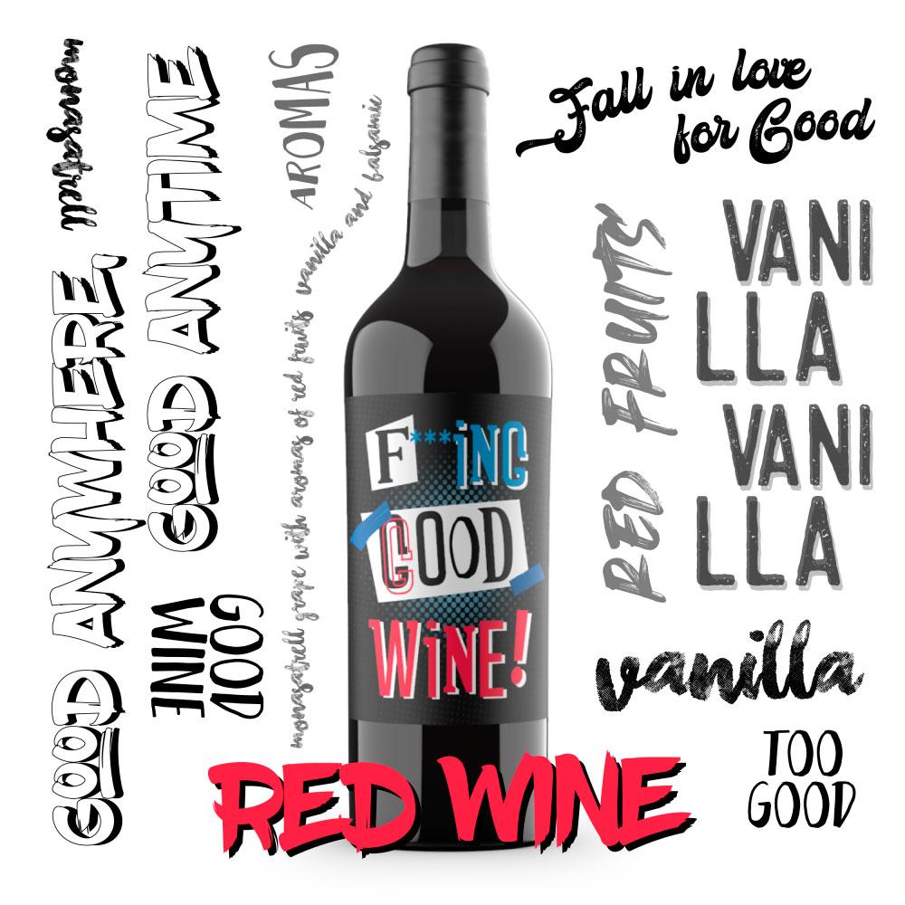 Fucking good wine
